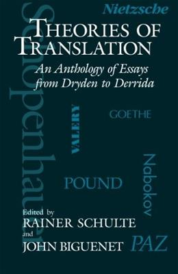 Theories of Translation, by Schulte 9780226048710