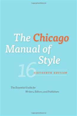 The Chicago Manual of Style, 16th Edition 9780226104201