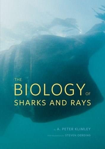 Biology of Sharks and Rays, by Klimley 9780226442495