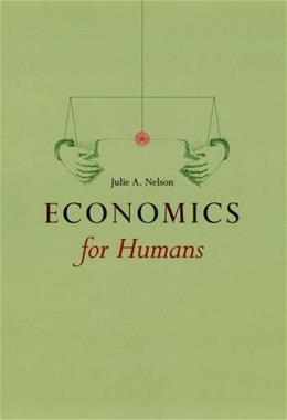 Economics for Humans, by Nelson 9780226572024