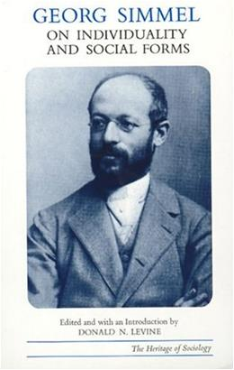 Georg Simmel on Individuality and Social Forms, by Simmel 9780226757766