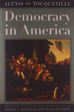 Democracy in America, by Tocqueville 9780226805368
