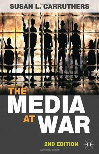 Media at War, by Carruthers, 2nd Edition 9780230244573