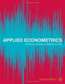 Applied Econometrics, by Asteriou, 2nd Edition 9780230271821