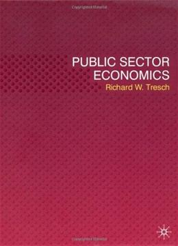 Public Sector Economics, by Tresch 9780230522237