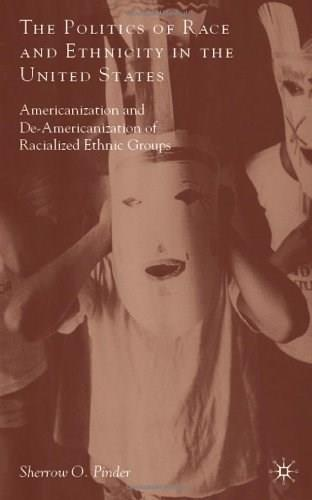 Politics of Race and Ethnicity in the United States, by Pinder 9780230613560