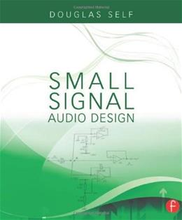 Small Signal Audio Design, by Self 9780240521770