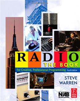 Radio the Book: For Creative, Professional Programming, by Warren, 4th Edition 9780240806969