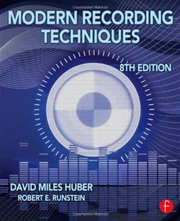 Modern Recording Techniques (Audio Engineering Society Presents) 8 9780240821573