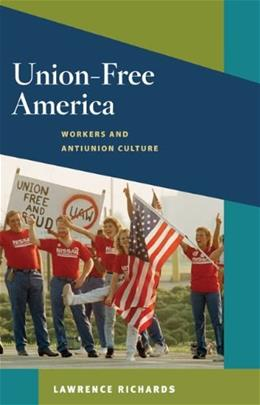 Union Free America, by Richards 9780252077562