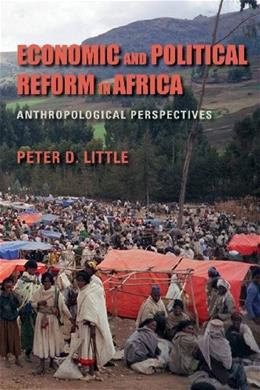 Economic and Political Reform in Africa: Anthropological Perspectives 9780253010841