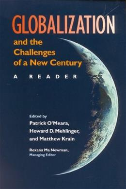 Globalization and the Challenges of a New Century: A Reader, by O