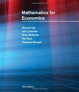 Mathematics for Economics, by Hoy, 3rd Edition 9780262015073