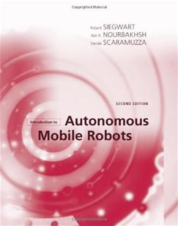 Introduction to Autonomous Mobile Robots, by Siegwart, 2nd Edition 9780262015356