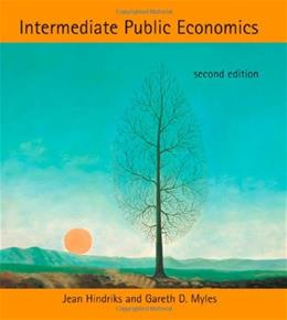 Intermediate Public Economics, by Hindriks, 2nd Edition 9780262018692