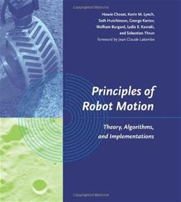 Principles of Robot Motion: Theory, Algorithms, and Implementations, by Choset BK w/CD 9780262033275