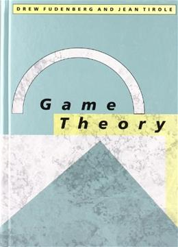 Game Theory, by Fudenberg 9780262061414