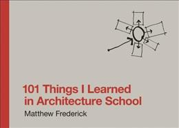 101 Things I Learned in Architecture School, by Frederick 9780262062664