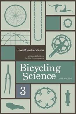 Bicycling Science, 3rd Edition 9780262232371