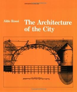Architecture of the City, by Rossi 9780262680431