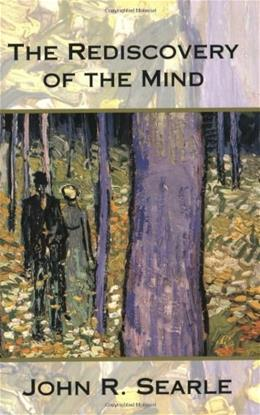 Rediscovery of the Mind, by Searle 9780262691543