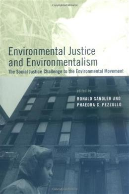 Environmental Justice And Environmentalism, by Sandler 9780262693400