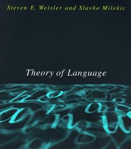 Theory of Language, by Weisler 9780262731256