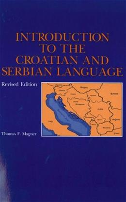 Introduction to the Croatian and Serbian Language 9780271015361