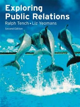 Exploring Public Relations, by Tench, 2nd Edition 9780273715948