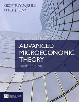 Advanced Microeconomic Theory, by Jehle, 3rd Edition 9780273731917