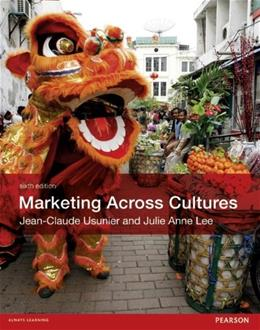 Marketing Across Cultures, by Usunier, 6th Edition 9780273757733