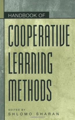 Handbook of Cooperative Learning Methods, by Sharan 9780275967468