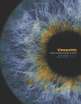 Viewpoints: Visual Anthropologists at Work, by Strong 9780292706712
