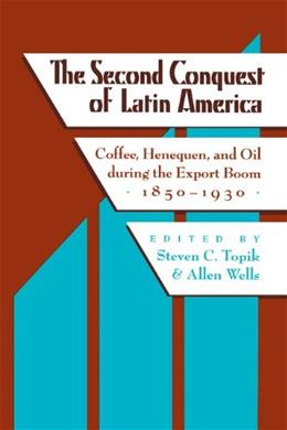 2nd Conquest of Latin America, by Topik 9780292781535