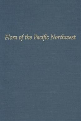 Flora of the Pacific Northwest, by Hitchcock 9780295952734