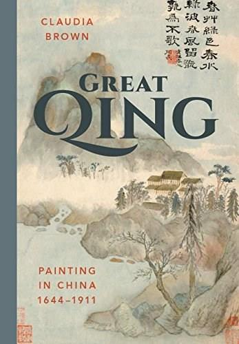 Great Qing: Painting in China, 1644-1911 9780295993959