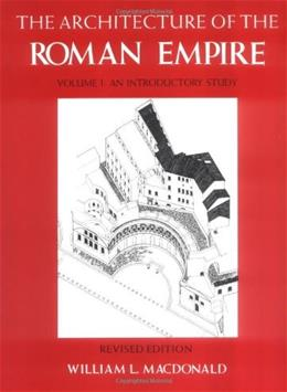 Architecture of the Roman Empire, by MacDonald, Volume 1 9780300028195