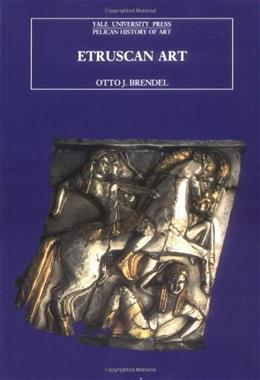 Etruscan Art, by Brendel, 2nd Edition 9780300064469
