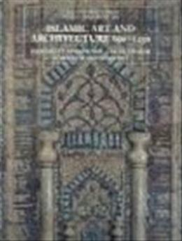 Islamic Art and Architecture 650-1250, by Ettinghausen, 2nd Edition 9780300088694