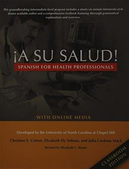 ¡A Su Salud!: Spanish for Health Professionals, Classroom Edition: With Online Media, by Hill BK w/CD 9780300214451