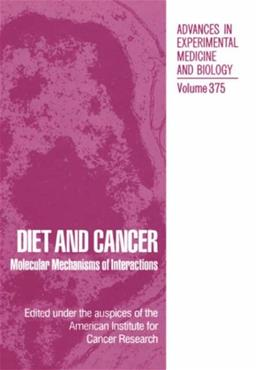 Diet and Cancer: Molecular Mechanisms of Interactions, by Jacobs 9780306450679