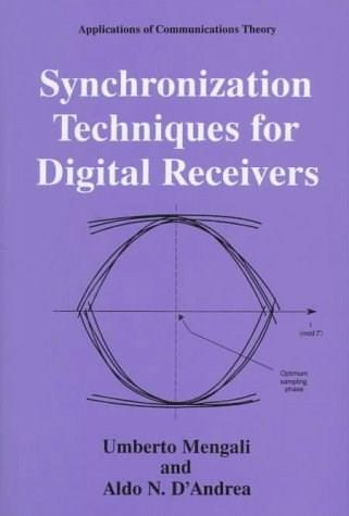 Synchronization Techniques for Digital Receivers 9780306457258