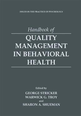Handbook of Quality Management in Behavioral Health, by Stricker 9780306461491