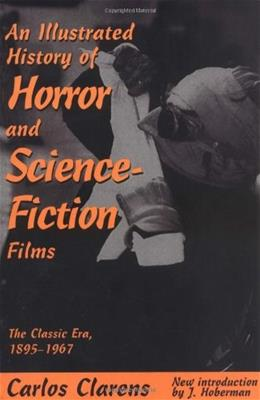 An Illustrated History Of Horror And Science-fiction Films 9780306808005