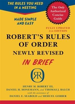 Roberts Rules of Order Newly Revised In Brief, by Robert. 2nd Edition 9780306820199