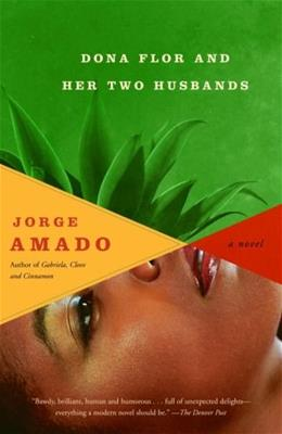 Dona Flor and Her Two Husbands, by Amado 9780307276643