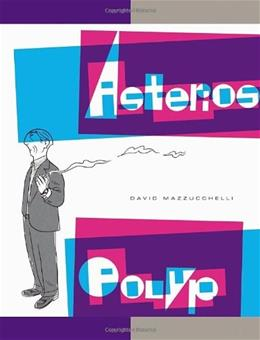 Asterios Polyp, by Mazzucchelli 9780307377326