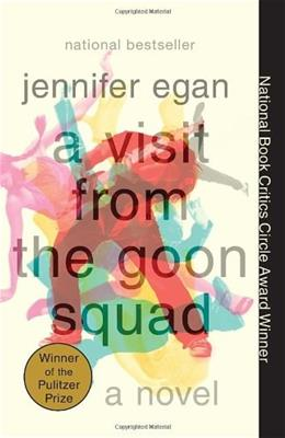 Visit from the Goon Squad, by Egan 9780307477477