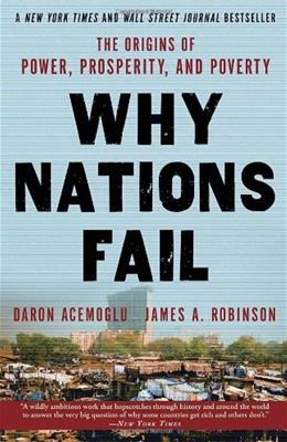 Why Nations Fail: The Origins of Power, Prosperity, and Poverty, by Acemoglu 9780307719225