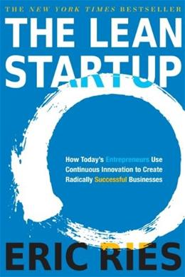 Lean Startup: How Today
